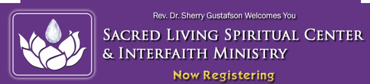 Sacred Living Interfaith Ministry Courses, News & Events